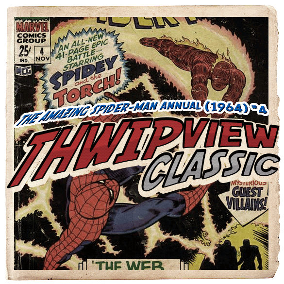 Thwip View Classic 056 - The Amazing Spider-Man Annual (1964) #4