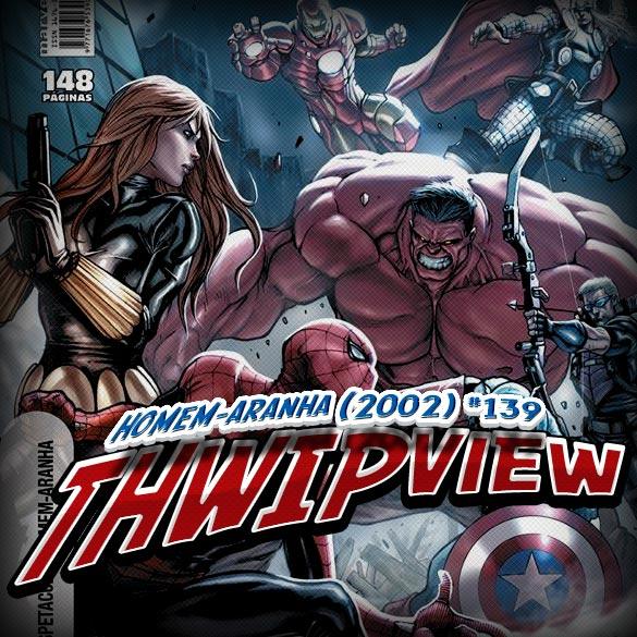 Thwip View 015 – Homem-Aranha (2002) #139