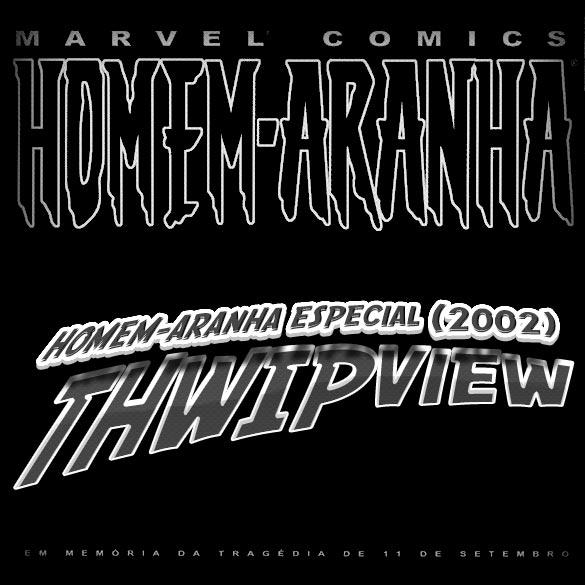 Thwip View 018 - Homem-Aranha Especial (2002)