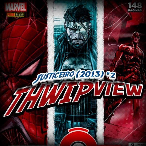 Thwip View 020 - Justiceiro (2013) #2 (Efeito Ômega)
