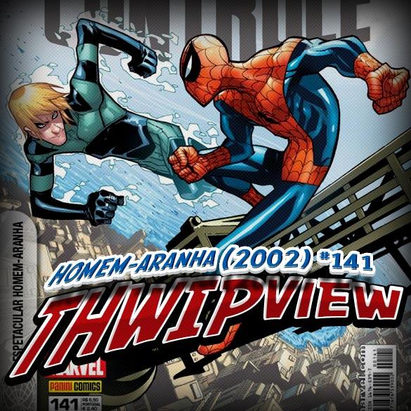 Thwip View 021 – Homem-Aranha (2002) #141
