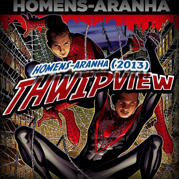 Thwip View 023 – Homens-Aranha (2013)