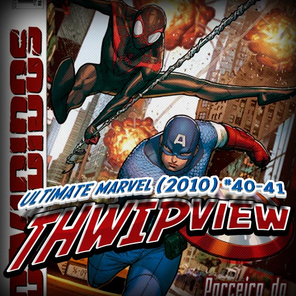 Thwip View 027 - Ultimate Marvel (2010) #40-41