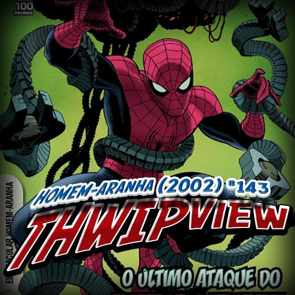 Thwip View 028 - Homem-Aranha (2002) #143