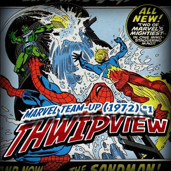 Thwip View 029 - Marvel Team-Up (1972) #1 (Especial de Natal)