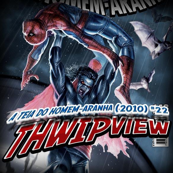 Thwip View 033 - A Teia do Homem-Aranha (2010) #22