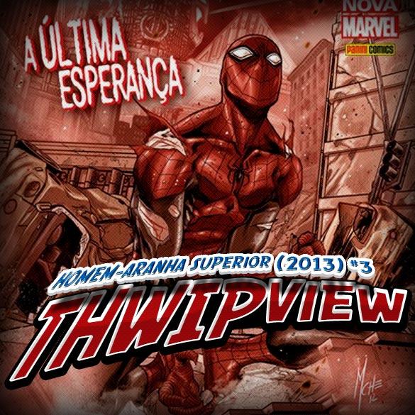 Thwip View 038 - Homem-Aranha Superior (2013) #3