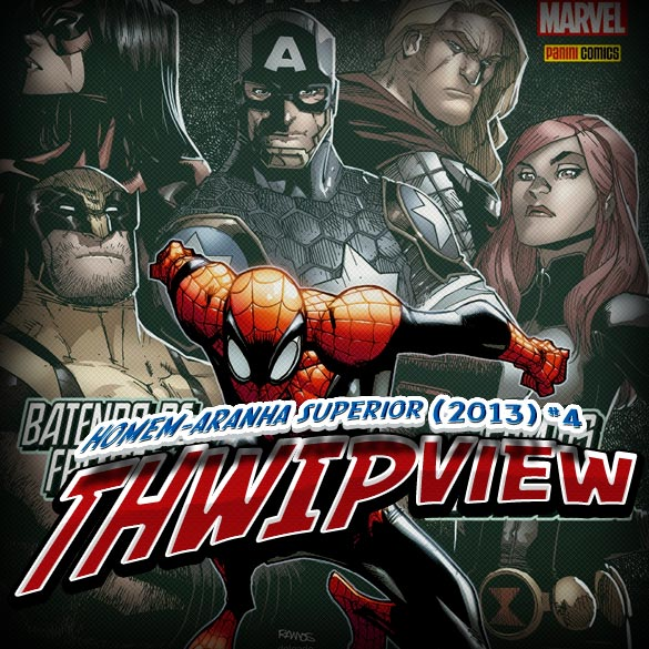 Thwip View 041 - Homem-Aranha Superior (2013) #4