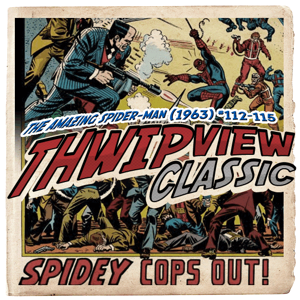 Thwip View Classic 087 - The Amazing Spider-Man (1963) #112-115