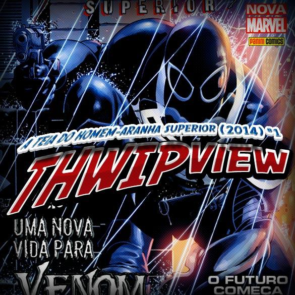 Thwip View 046 - A Teia do Homem-Aranha Superior (2014) #1