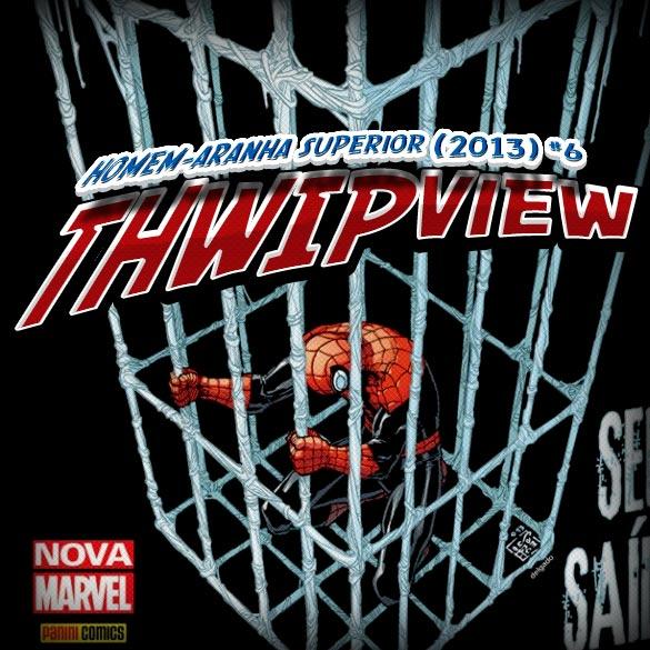 Thwip View 048 - Homem-Aranha Superior (2013) #6