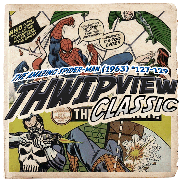 Thwip View Classic 094 - The Amazing Spider-Man (1963) #127-129