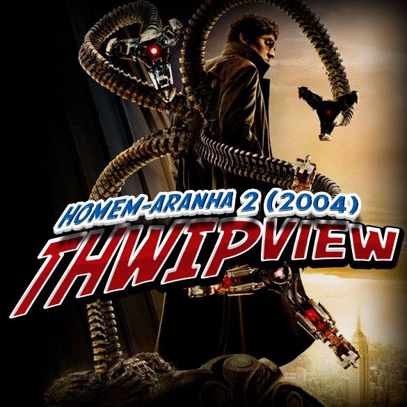 Thwip View 050 - Homem-Aranha 2 (2004)
