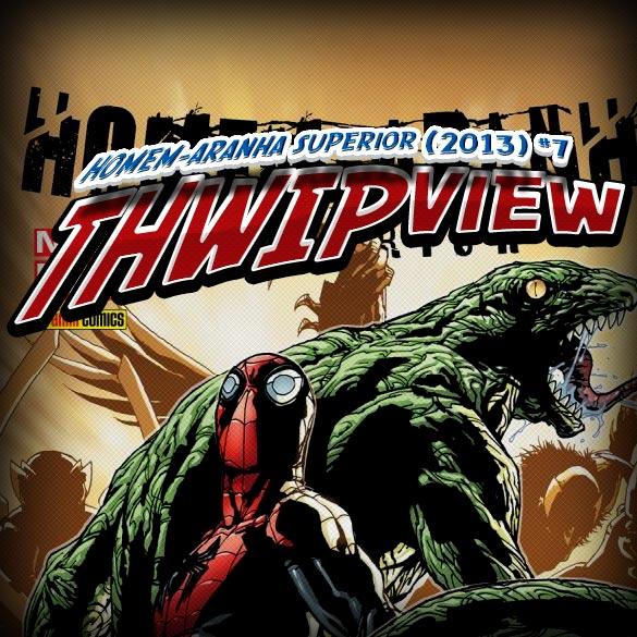 Thwip View 052 - Homem-Aranha Superior (2013) #7