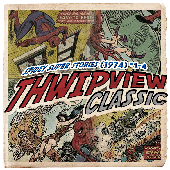 Thwip View Classic 101 - Spidey Super Stories (1974) #1-4