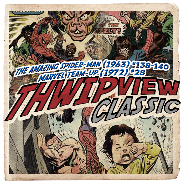 Thwip View Classic 102 - The Amazing Spider-Man (1963) #138-140; Marvel Team-Up (1972) #28