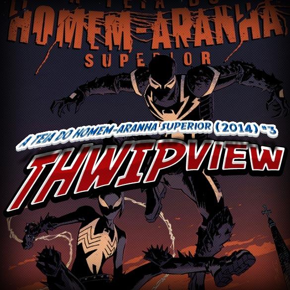 Thwip View 059 - A Teia do Homem-Aranha Superior (2014) #3