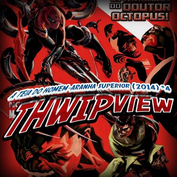 Thwip View 066 - A Teia do Homem-Aranha Superior (2014) #4