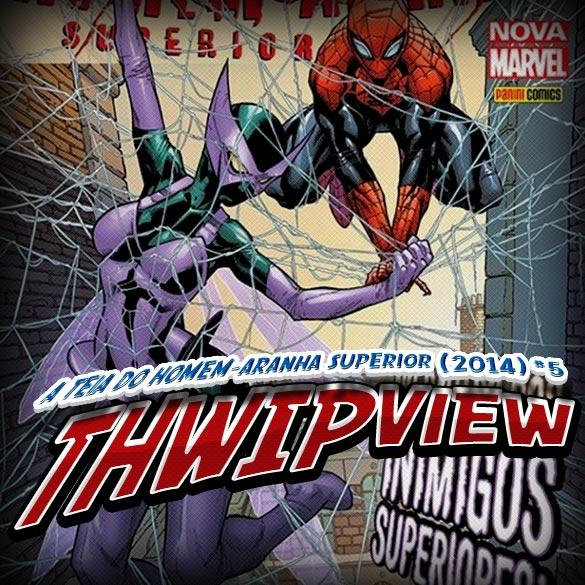 Thwip View 073 - A Teia do Homem-Aranha Superior (2014) #5