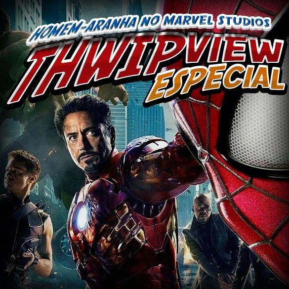 Thwip View 075 - Homem-Aranha no Marvel Studios!