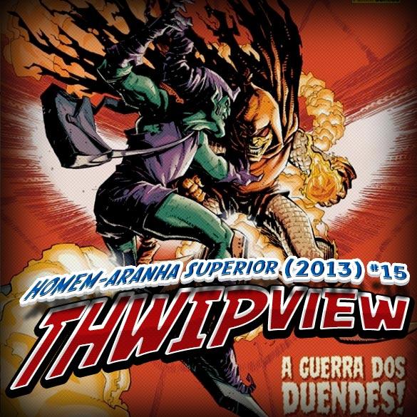 Thwip View 078 - Homem-Aranha Superior (2013) #15