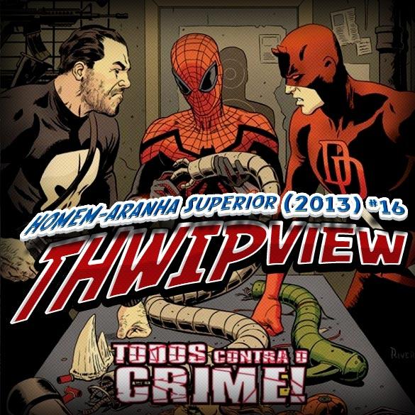 Thwip View 081 - Homem-Aranha Superior (2013) #16