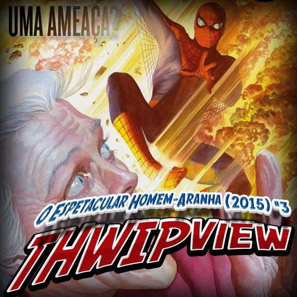 Thwip View 103 - O Espetacular Homem-Aranha (2015) #3