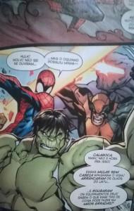 """Nessa eu fico com Wolverine. Ninguém aguenta esse Homem-Aranha  """"adolescente mimado"""" do Slott."""