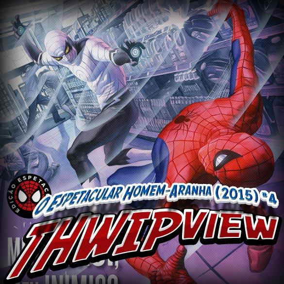 Thwip View 108 – O Espetacular Homem-Aranha (2015) #4