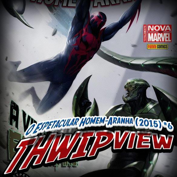 Thwip View 116 – O Espetacular Homem-Aranha (2015) #6