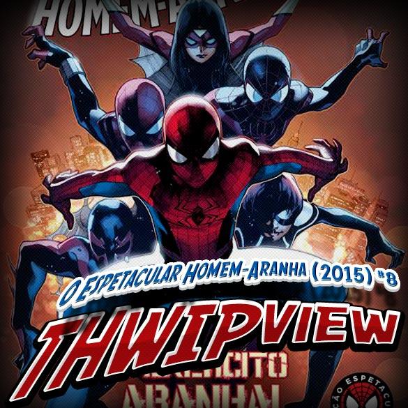 Thwip View 121 – O Espetacular Homem-Aranha (2015) #8