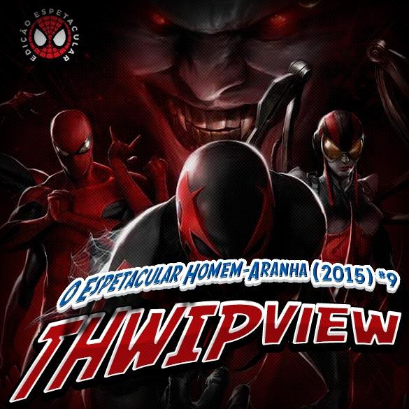 Thwip View 124 – O Espetacular Homem-Aranha (2015) #9