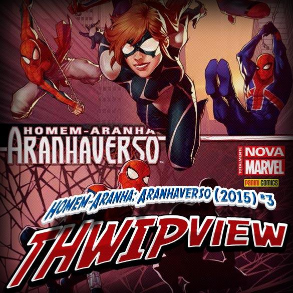 Thwip View 127 – Homem-Aranha: Aranhaverso (2015) #3