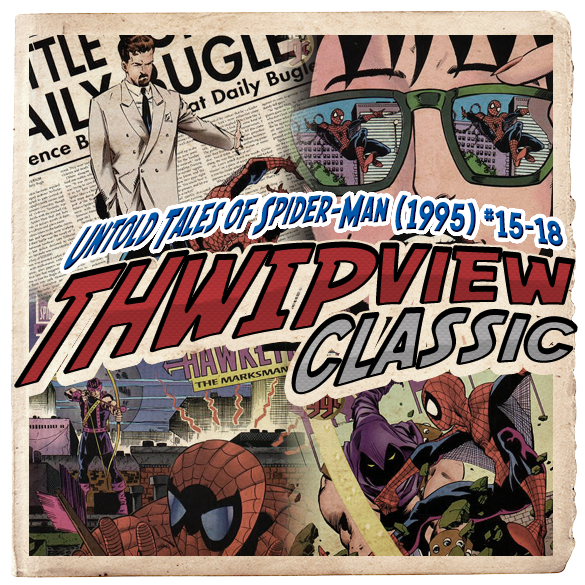 Thwip View Classic 174 - Untold Tales of Spider-Man (1995) #15-18