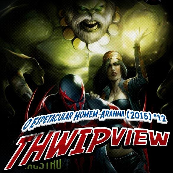 Thwip View 134 - O Espetacular Homem-Aranha (2015) #12