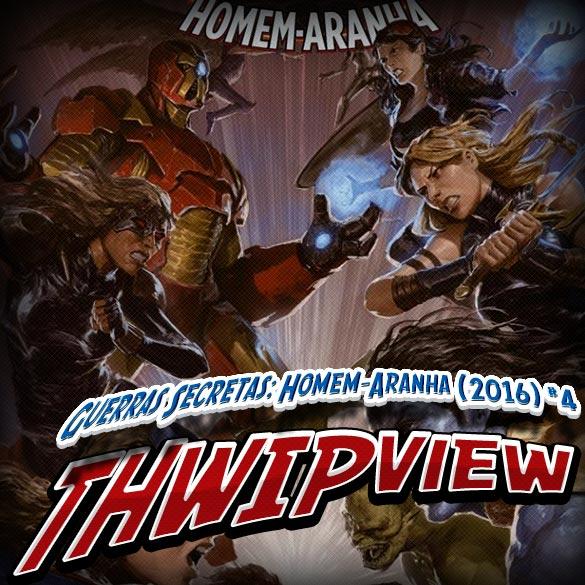 Thwip View 148 - Guerras Secretas: Homem-Aranha (2016) #4