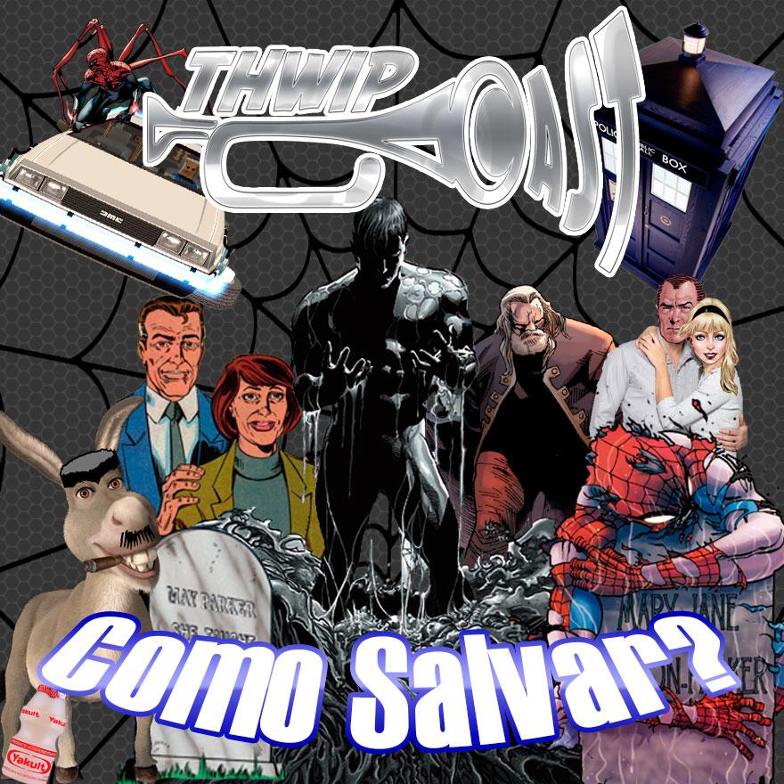 Thwip Cast 061 - Como Salvar?