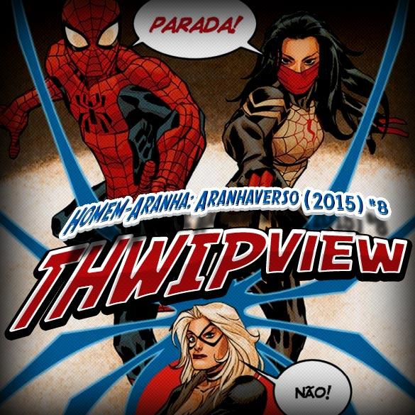 Thwip View 153 – Homem-Aranha: Aranhaverso (2015) #7
