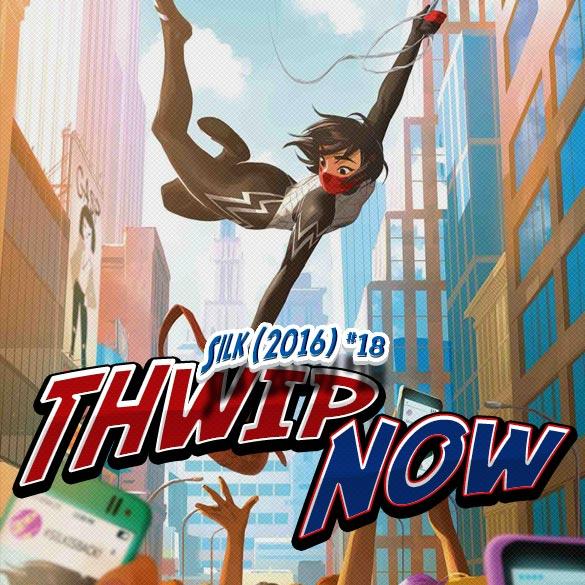 Thwip NOW 09 - Silk (2016) #18