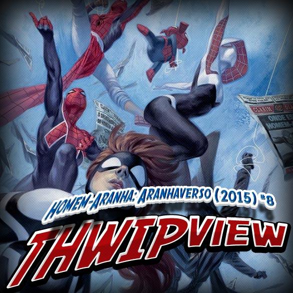 Thwip View 156 - Homem-Aranha: Aranhaverso (2015) #8
