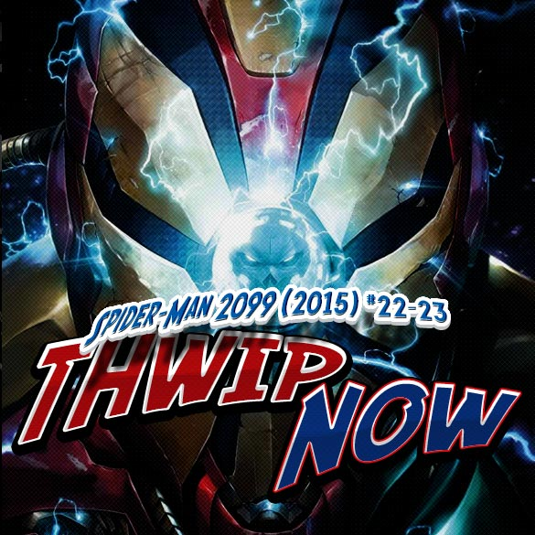 Thwip NOW 024 - Spider-Man 2099 (2015) #22-23