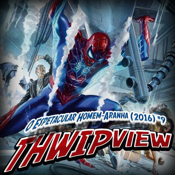 Thwip View 176 - O Espetacular Homem-Aranha (2016) #9