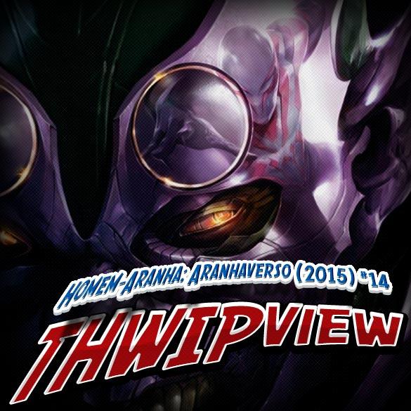 Thwip View 178 - Homem-Aranha: Aranhaverso (2015) #14
