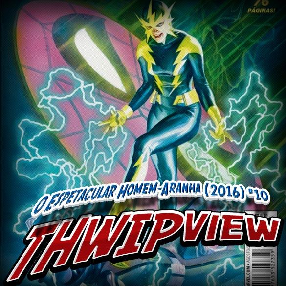 Thwip View 182 - O Espetacular Homem-Aranha (2016) #10