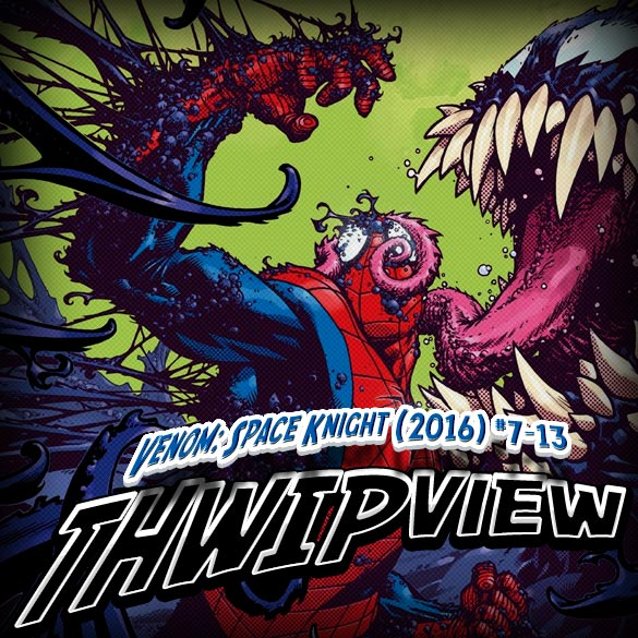 Thwip View 183 - Venom Space Knight (2016) #7-13