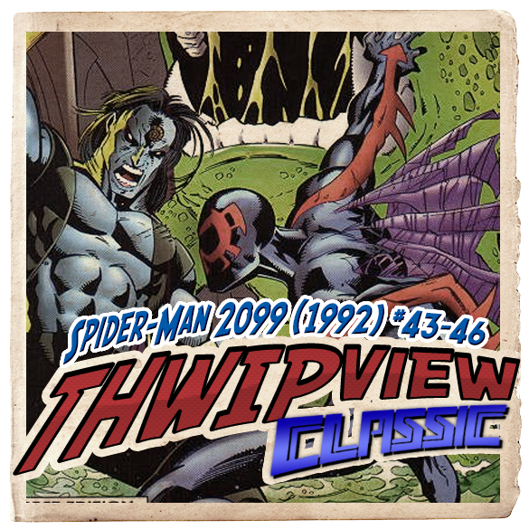 Thwip View Classic 233 - Spider-Man 2099 (1992) #43-46