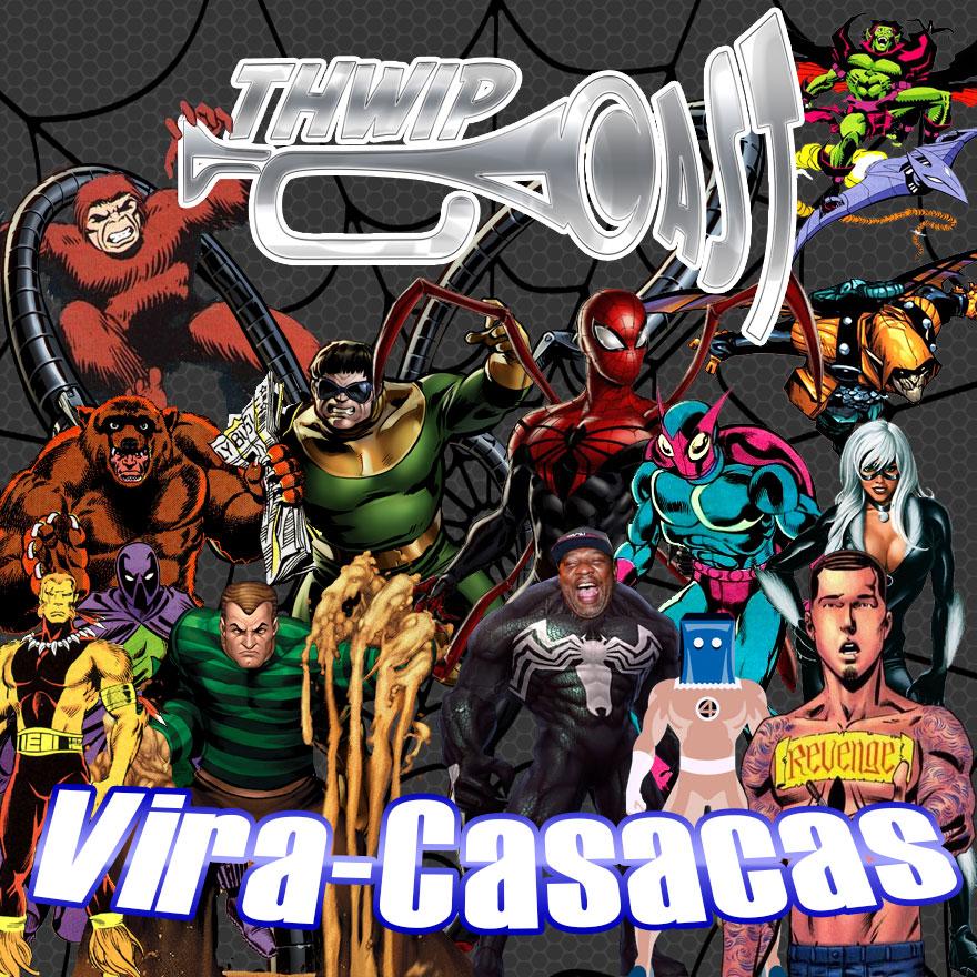 Thwip Cast 073 - Vira-Casacas