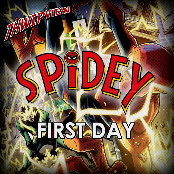 Thwip View 195 - Spidey: First Day