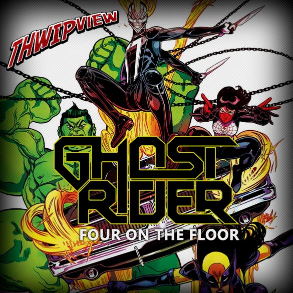 Thwip View 198 - Ghost Rider: Four on the Floor