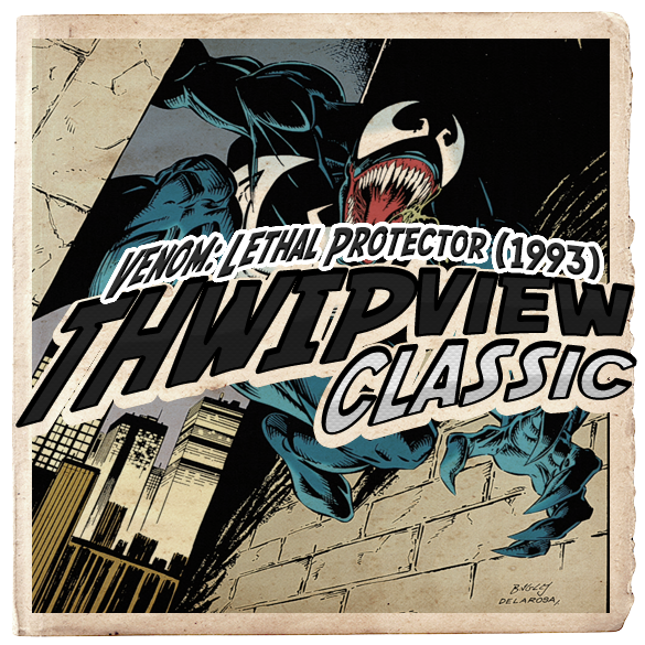 Thwip View Classic 258 - Venom: Lethal Protector (1993)